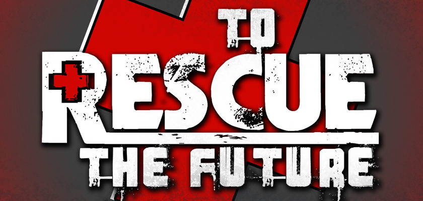 To Rescue the Future